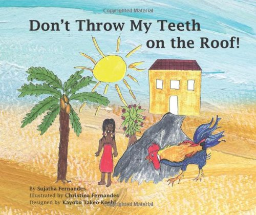 9781490592411: Don't Throw My Teeth on the Roof!