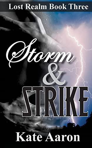 9781490593074: Storm & Strike (Lost Realm, #3) (Volume 3)