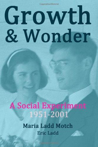 9781490593432: Growth & Wonder: A Social Experiment: 1951-2001