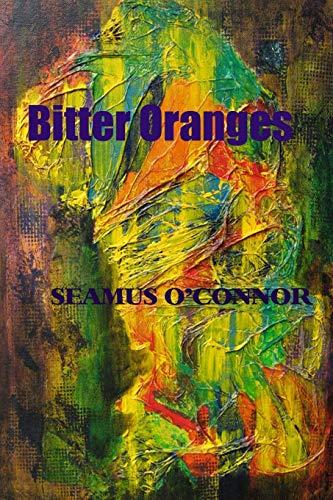 9781490593715: Bitter Oranges