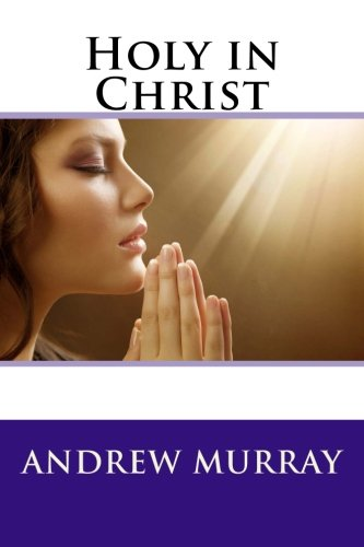 9781490594125: Holy in Christ