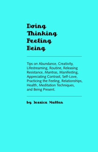 9781490595207: Doing Thinking Feeling Being