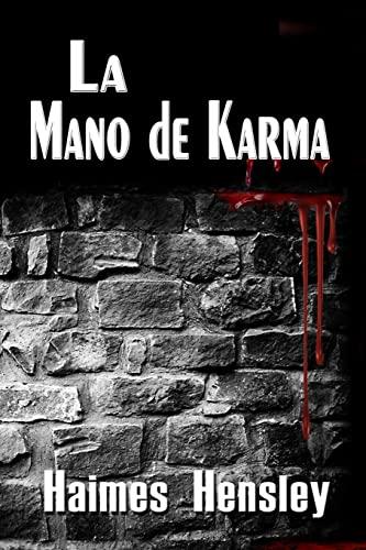 9781490596594: La Mano de Karma (Spanish Edition)