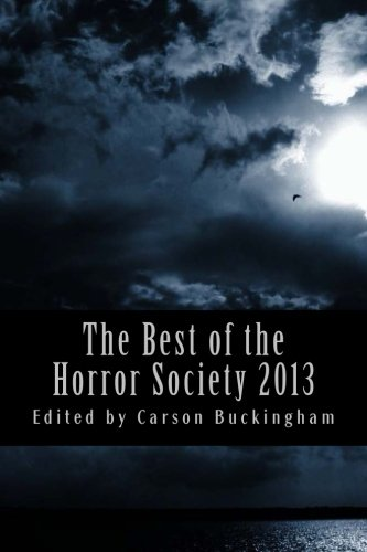 9781490597683: The Best of The Horror Society 2013