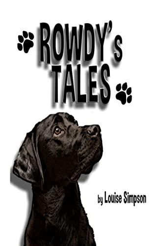 Rowdy's Tales: Simpson, Louise
