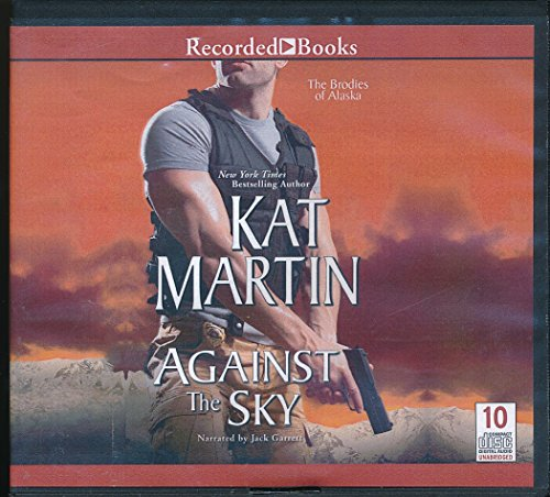 9781490625560: Against the Sky by Kate Martin Unabridged CD Audiobook