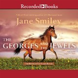 9781490640853: The Georges and the Jewels, Unabridged CDs