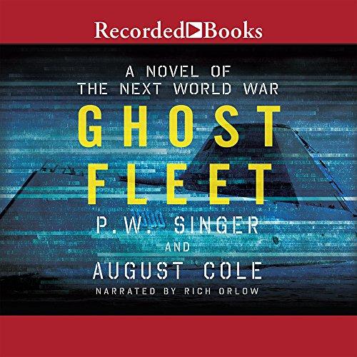 9781490674124: Ghost Fleet: A Novel of the Next World War
