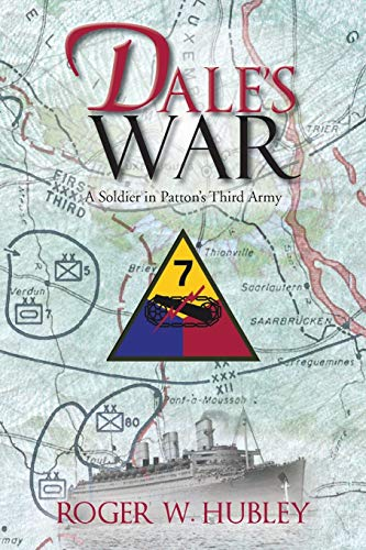 9781490707914: Dale's War: A Soldier in Patton's Third Army