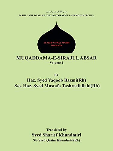 Muqaddama-E-Sirajul Absar: Volume 2: Syed Sharief Khundniri