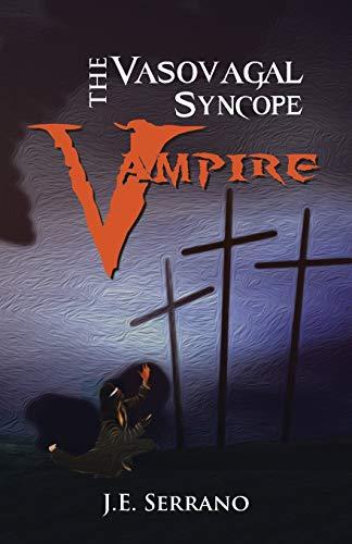 9781490709628: The Vasovagal Syncope Vampire