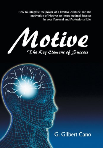 9781490711423: Motive: The Key Element of Success