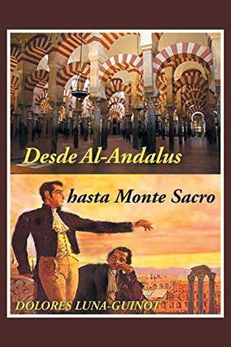 Desde Al-Andalus hasta Monte Sacro (Paperback): Dolores Luna-Guinot