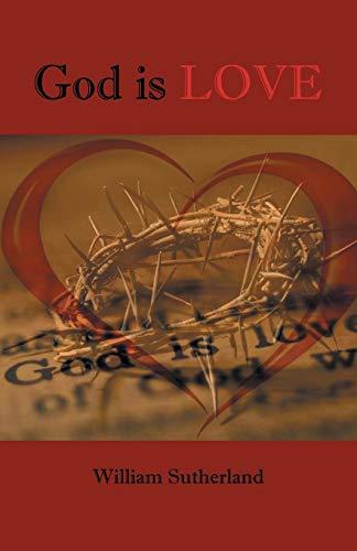 9781490712437: God is Love