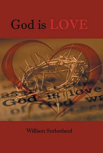 9781490712451: God Is Love