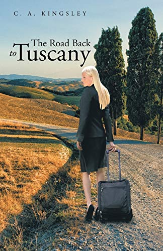 The Road Back to Tuscany: C. A. Kingsley