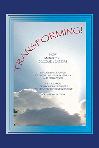 9781490712789: Transforming!: How Managers Become Leaders