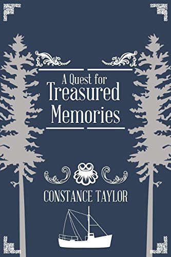 A Quest for Treasured Memories: Constance Taylor