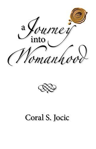9781490717111: A Journey into Womanhood