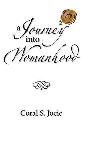 9781490717135: A Journey Into Womanhood