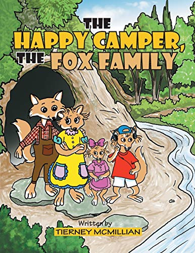 The Happy Camper, the Fox Family: Tierney McMillian