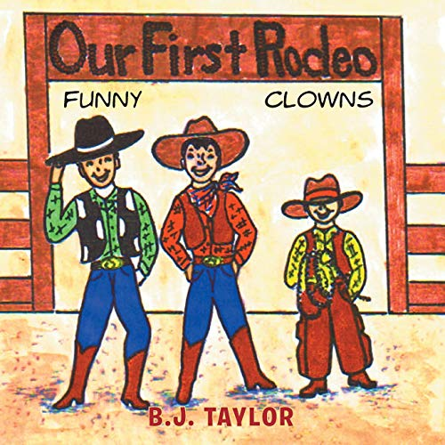 Our First Rodeo: B.J. Taylor