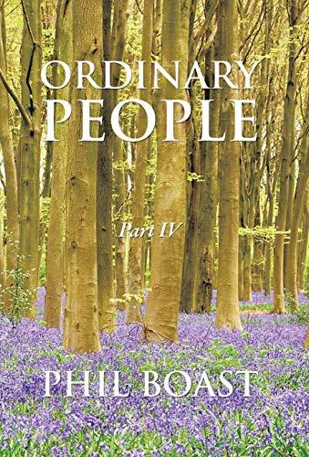 Ordinary People: Part IV: Phil Boast