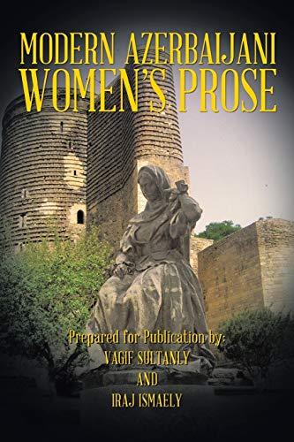 Modern Azerbaijani Womens Prose: Vagif Sultanly