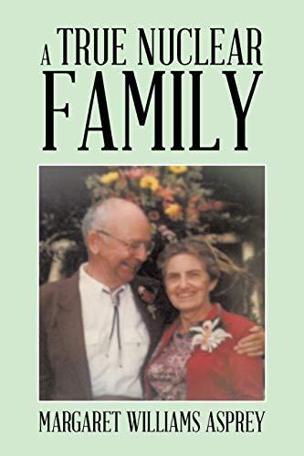 A True Nuclear Family: Margaret Williams Asprey