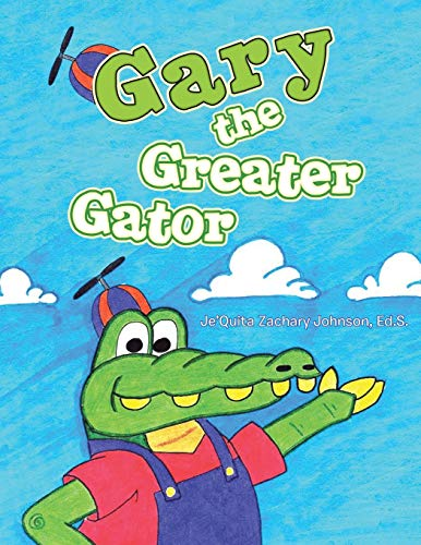 9781490732190: Gary the Greater Gator