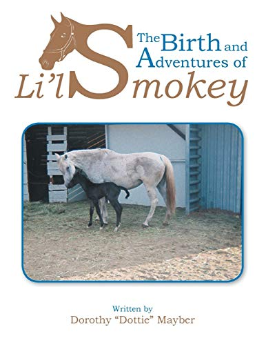 The Birth and Adventures of Lil Smokey: Mayber, Dorothy Dottie