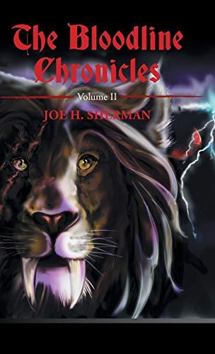 The Bloodline Chronicles: Volume II (Hardback): Joe H Sherman