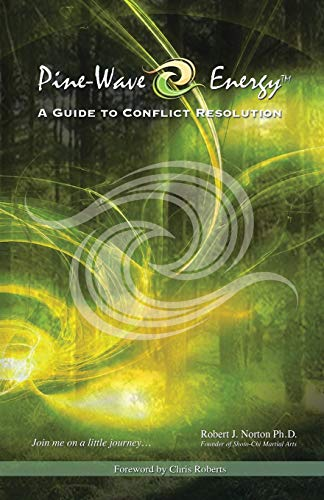 9781490740225: Pine-Wave Energy: A Guide to Conflict Resolution