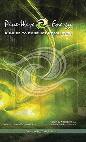 9781490740232: Pine-Wave Energy: A Guide to Conflict Resolution