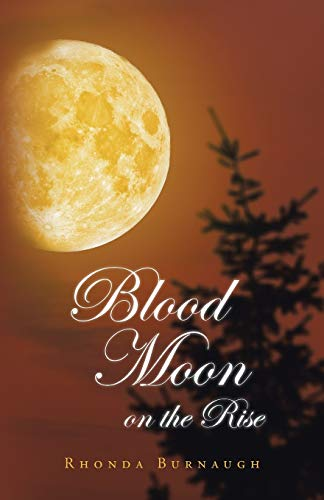 9781490745282: Blood Moon on the Rise