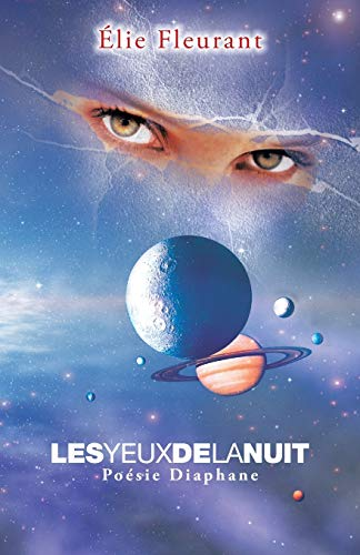 9781490747170: LES YEUX DE LA NUIT: Poésie Diaphane (French Edition)