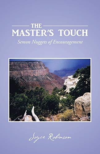 The Master's Touch: Sermon Nuggets of Encouragement