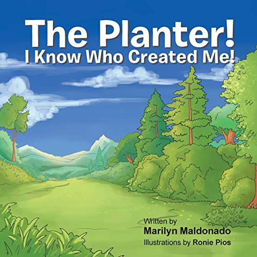 The Planter!: I Know Who Created Me!