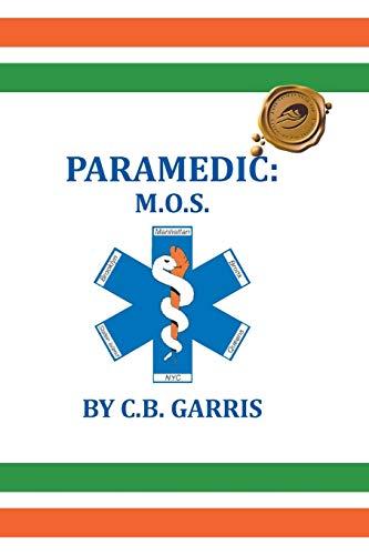 9781490758046: Paramedic: M.O.S.