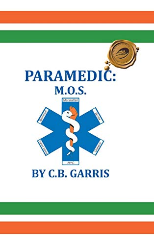 9781490758060: PARAMEDIC: M.O.S.