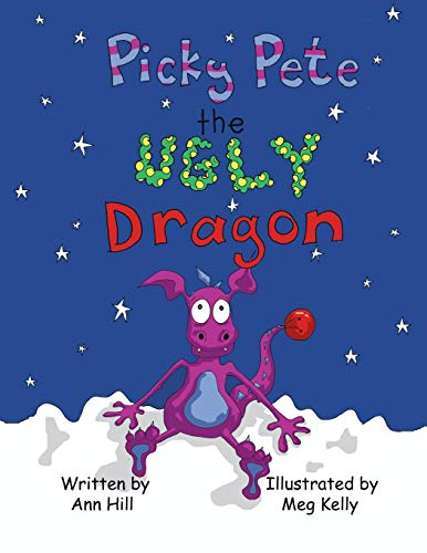 9781490758282: Picky Pete the Ugly Dragon