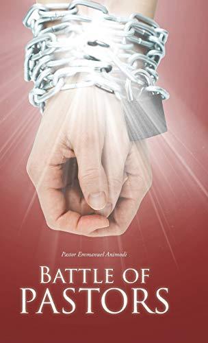 9781490758749: Battle of Pastors