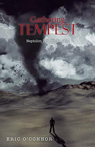 9781490758787: Gathering Tempest: Nephilim Trilogy, Book 2