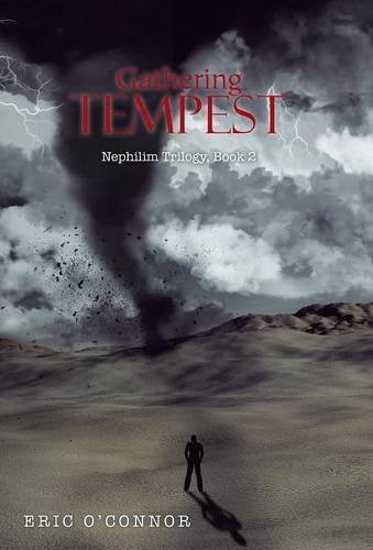9781490758800: Gathering Tempest: Nephilim Trilogy, Book 2