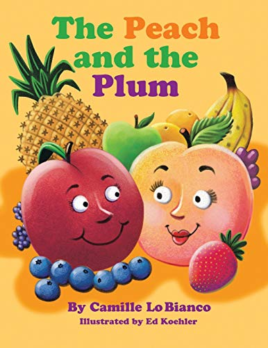 9781490759142: The Peach and the Plum