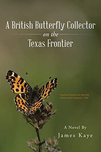 9781490759531: A British Butterfly Collector on the Texas Frontier