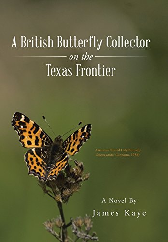 9781490759555: A British Butterfly Collector on the Texas Frontier