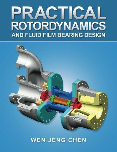 9781490762296: Practical Rotordynamics and Fluid Film Bearing Design