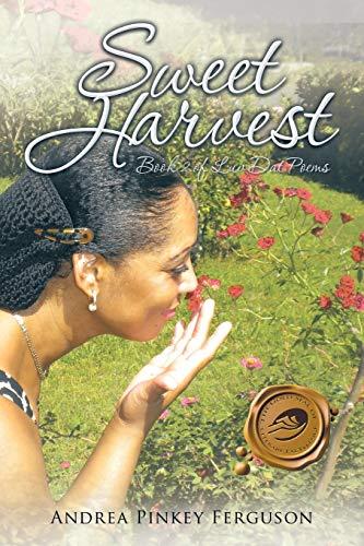 9781490762869: Sweet Harvest: Book 2 of Luv Dat Poems