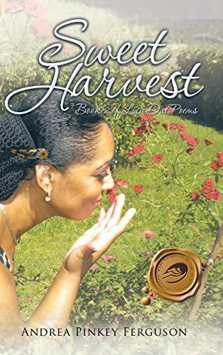 9781490762920: Sweet Harvest: Book 2 of Luv Dat Poems